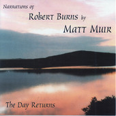 Matt Muir - The Day Returns: Narrations of Robert Burns